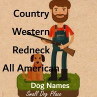 Great country / redneck dog names